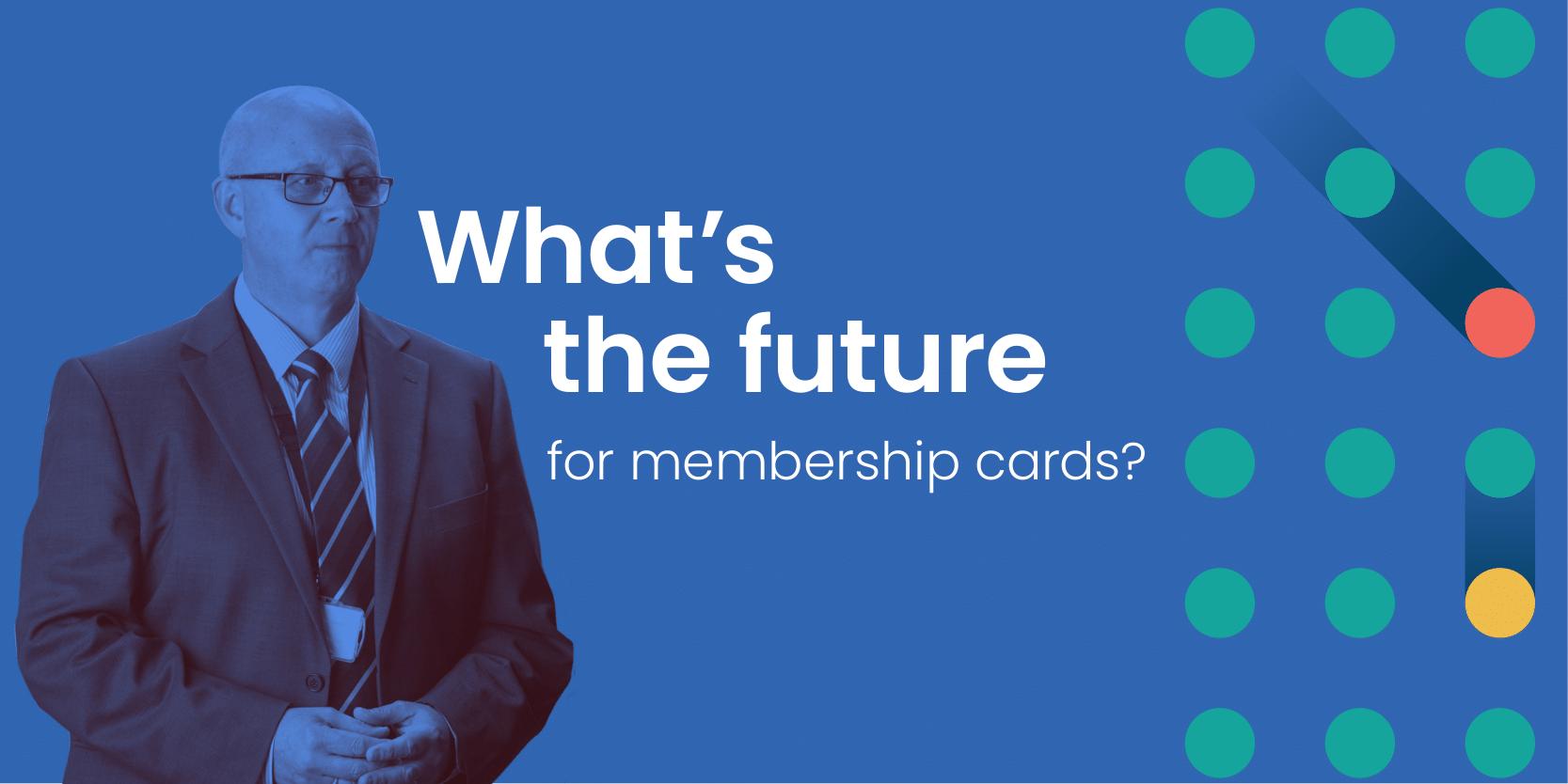 The future of membership cards